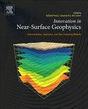 Innovation in Near-Surface Geophysics