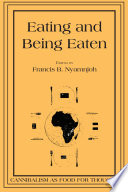 Eating and Being Eaten