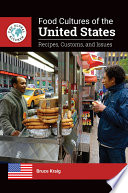 Food Cultures Of The United States Recipes Customs And Issues