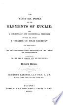 The First Six Books of the Elements of Euclid  with a Commentary and Geometrical Exercises Book PDF