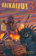 Daikaiju!3 Giant Monsters Vs. the World ebook