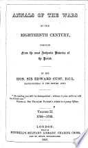Annals of the Wars of the Eighteenth Century  compiled from the most authentic histories of the period Book
