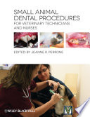 Small Animal Dental Procedures For Veterinary Technicians And Nurses Book PDF