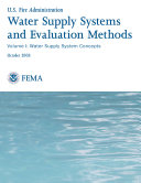 Water Supply Systems and Evaluation Methods  Volume I  Water Supply System Concepts