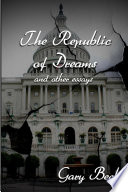 The Republic of Dreams and Other Essays
