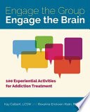Engage the Group  Engage the Brain