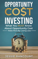 Opportunity Cost Investing Book PDF