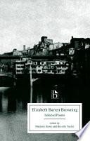 Elizabeth Barrett Browning  Selected Poems