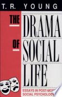 The Drama of Social Life Book PDF