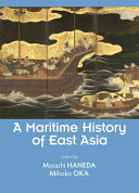 A Maritime History of East Asia