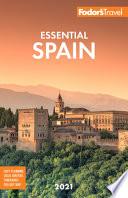 Fodor's Essential Spain 2021