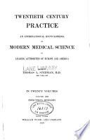 Twentieth century practice v. 13, 1898
