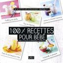 100% recettes pour bébé Pdf/ePub eBook