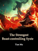 The Strongest Beast controlling System