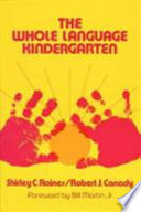 The Whole Language Kindergarten by Shirley C. Raines,Robert J. Canady PDF
