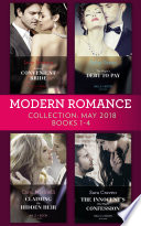 Modern Romance Collection May 2018 Books 1 4 Kostas S Convenient Bride The Virgin S Debt To Pay Claiming His Hidden Heir The Innocent S One Night Confession