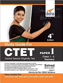 Study Guide for CTET Paper 1  Class 1   5 teachers  with Past Questions 4th Edition