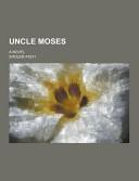 Uncle Moses; a Novel