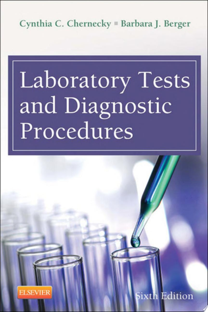 Laboratory Tests and Diagnostic Procedures   E Book