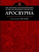 The Apocrypha and Pseudephigrapha of the Old Testament  Volume One