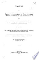 Digest of Fire Insurance Decisions in the Courts of the United States  Great Britain and Canada