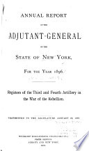 Annual Report of the Adjutant-General of the State of New York for the Year ...: The First-Tenth artillery. 1897-98