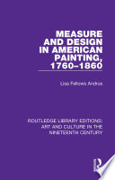 Measure And Design In American Painting 1760 1860