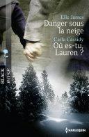 Danger sous la neige - Où es-tu, Lauren ?