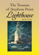 The Treasure of Stephens Point Lighthouse