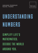 Understanding Numbers  Simplify life s mathematics  Decode the world around you