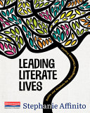Leading Literate Lives