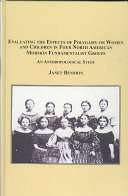 Pdf Evaluating the Effects of Polygamy on Women and Children in Four North American Mormon Fundamentalist Groups