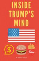 Inside Trump S Mind