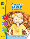Chocolate Fever Literature Kit Gr 3 4 Book