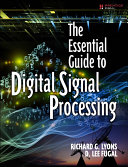 The Essential Guide to Digital Signal Processing Book