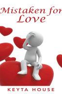 Mistaken for Love
