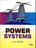 A Course In Power Systems