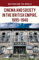 Cinema and Society in the British Empire, 1895-1940 Pdf/ePub eBook