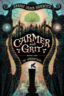 Carmer and Grit, Book One: The Wingsnatchers Pdf/ePub eBook