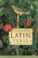 A Garden of Latin Verse
