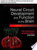 Comprehensive Developmental Neuroscience: Neural Circuit Development and Function in the Heathy and Diseased Brain