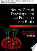 Comprehensive Developmental Neuroscience  Neural Circuit Development and Function in the Heathy and Diseased Brain Book