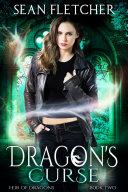 Dragon's Curse (Heir of Dragons Book 2) [Pdf/ePub] eBook