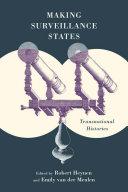 Making surveillance states: transnational histories