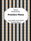Boys Basketball Practice Plans July 2019   June 2020 School Year