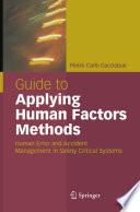 Guide to Applying Human Factors Methods