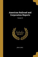 American Railroad And Corporation Reports