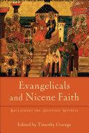 Evangelicals and Nicene Faith (Beeson Divinity Studies)