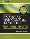 Financial Risk Manager Handbook    Test Bank