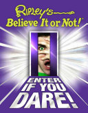 Ripley s Believe It Or Not  Enter If You Dare